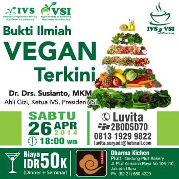 Vegan Gathering : Bukti Ilmiah Vegan Terkini